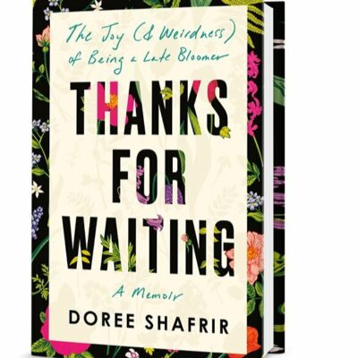 An Excerpt from Doree Shafrir's book, Thanks for Waiting